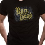 Bury Your Dead T Shirt