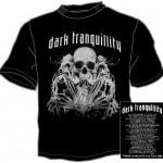 Dark Tranquility T Shirts